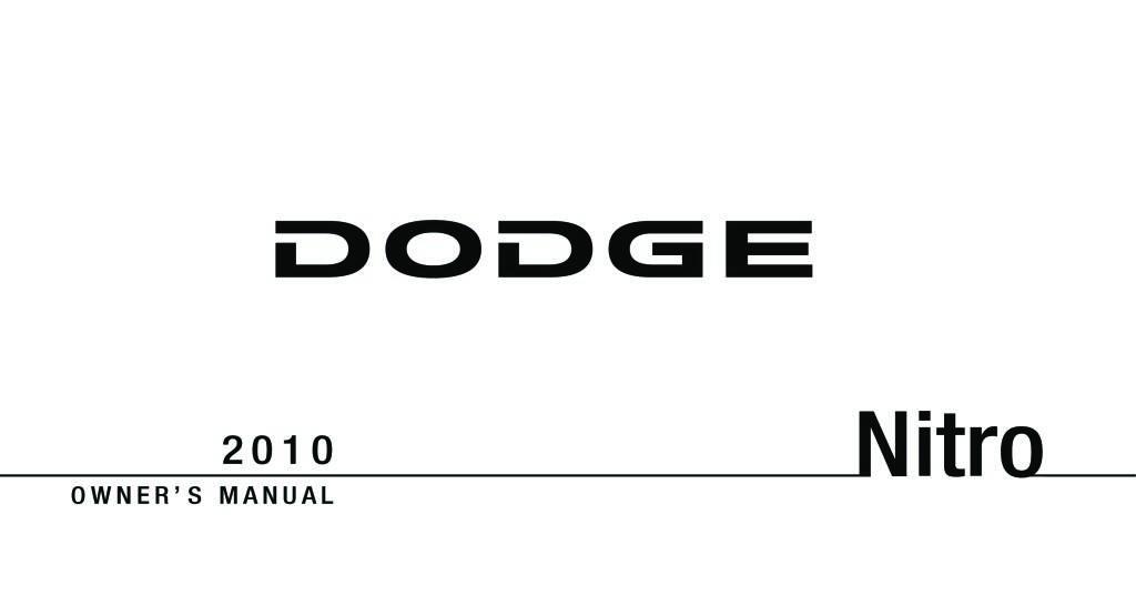 2010 Nitro Owners Manual Pdf  6 94 Mb